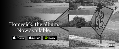 Homesick, the album. Now available.